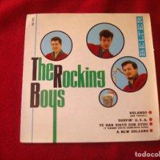 Discos de vinilo: THE ROCKING BOYS VOLANDO - SURFIN USA - TE HAN VISTO CON OTRO - A NEW ORLEANS BELTER 1963 . Lote 128145187