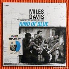 Discos de vinilo: MILES DAVIS - KIND OF BLUE EDICIÓN LIMITADA 180G LP AUDIÓFILO VINILO AZUL NUEVO Y PRECINTADO. Lote 128146923
