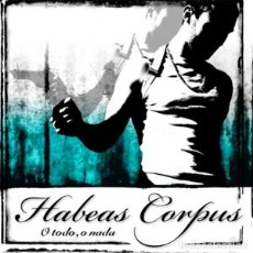 Discos de vinilo: HABEAS CORPUS O TODO, O NADA LP . PUNK ROCK HARDCORE MATANDO GRATIX VOMITO. Lote 128149651