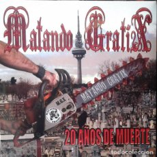 Discos de vinilo: MATANDO GRATIX 20 AÑOS DE MUERTE LP . PUNK PORRETAS REINCIDENTES EXTREMODURO. Lote 128157419