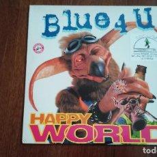 Discos de vinilo: BLUE 4 U-HAPPY WORLD.MAXI. Lote 128158923
