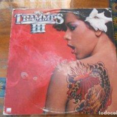 Discos de vinilo: DISCO DE THE TRAMMPS III.. Lote 128159471