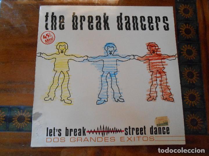 DISCO DE THE BREAK DANCERS. (Música - Discos de Vinilo - Maxi Singles - Disco y Dance)