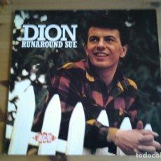 Discos de vinilo: DION -RUNAROUND SUE - LP ACE 1985 REEDICION INGLESA CH 148 EN MUY BUENAS CONDICIONES.. Lote 128164003