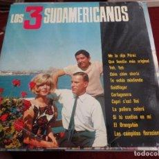 Discos de vinilo: LOS TRES SUDAMERICANOS. Lote 128167795