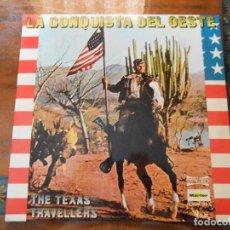 Discos de vinilo: DISCO DE LA CONQUISTA DEL OESTE THE TEXAS TRAVELLERS.DOBLE DISCO.. Lote 128180427