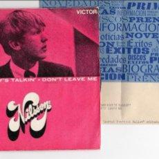 Discos de vinilo: NILSSON - EVERYBODY'S TALKIN / DON'T LEAVE DISCO PROMOCIONAL CON PAGINA INFORMATIVA. Lote 128181971