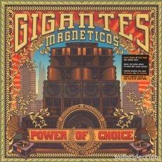 Discos de vinilo: GIGANTES MAGNETICOS – POWER OF CHOICE LP 2016 NUEVO Y PRECINTADO. Lote 128185075