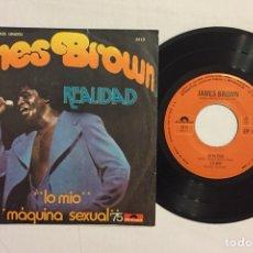 """Discos de vinilo: JAMES BROWN - REALIDAD / MÁQUINA SEXUAL'75, EP 7"""" (EDICIÓN MÉXICO). Lote 128188578"""