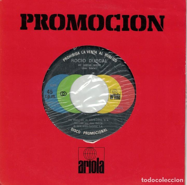 ROCIO DURCAL - ME GUSTAS MUCHO / LA MUERTE DEL PALOMO (SINGLE PROMO ESPAÑOL, ARIOLA 1978) (Música - Discos - Singles Vinilo - Solistas Españoles de los 70 a la actualidad)