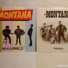 Discos de vinilo: MONTANA DOS SINGLES ROCK ROCK SINGLES ROCK DE LA CERVEZA Y VELASCO . Lote 128216855