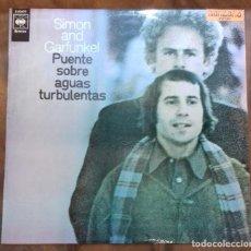 Discos de vinilo: SIMON AND GARTFUNKEL - PUENTE SOBRE AGUAS TURBULENTAS LP ED. ESPAÑOLA 1970. Lote 128217679