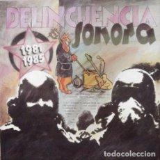 Discos de vinilo: DELINCUENCIA SONORA 1981-1985 LP . PUNK ROCK LA UVI ESPASMODICOS CICATRIZ MCD. Lote 128234135