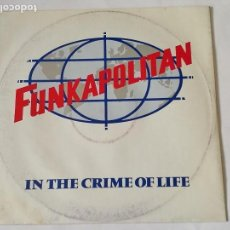 Discos de vinilo: FUNKAPOLITAN - IN THE CRIME OF LIFE - 1982. Lote 128239487