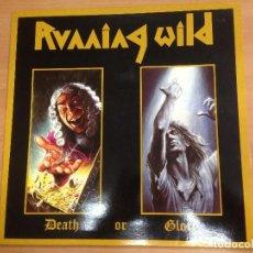 Discos de vinilo: LP RUNNING WILD / DEATH OR GLORY EDITADO POR EMI ESPAÑA 1990 BUEN ESTADO. Lote 150329496