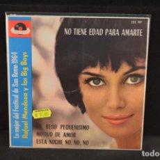 Discos de vinilo: RAFAEL MENDOZA Y LOS BIG BOYS - NO TIENE EDAD PARA AMARTE +3 - EP. Lote 128264871