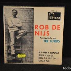 Discos de vinilo: ROB DE NIJS ACOMPAÑADO POR THE LORDS - IF I HAD A HAMMER - +3 - EP. Lote 128267175