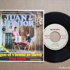 Discos de vinilo: JUAN & JUNIOR - LO QUE EL VIENTO SE LLEVÓ / SINGLE DE VINILO POP ESPAÑOL . Lote 128268491