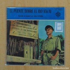 Discos de vinilo: JULIO CATANIA - EL PUENTE SOBRE EL RIO KWAI + 3 - EP. Lote 128269076