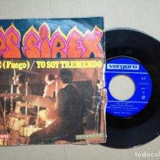 Discos de vinilo: LOS SIREX - FIRE (FUEGO) / YO SOY TREMENDO - SINGLE. Lote 128270827