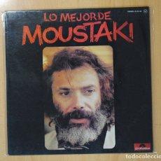 Discos de vinilo: MOUSTAKI - LO MEJOR DE MOUSTAKI - LP. Lote 128275588
