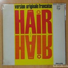Discos de vinilo: VARIOS - HAIR ( VERSION ORIGINALE FRANCAISE ) - LP. Lote 128276246