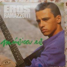 Discos de vinilo: LP EROS RAMAZOTTI MÚSICA ES. Lote 128284000