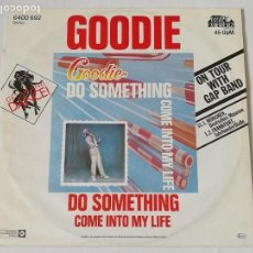 Discos de vinilo: GOODIE - DO SOMETHING / COME INTO MY LIFE - 1982. Lote 128288355