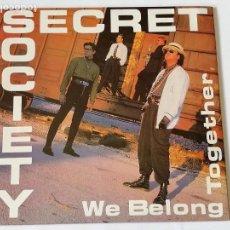 Discos de vinilo: SECRET SOCIETY - WE BELONG TOGETHER - 1989. Lote 128289251