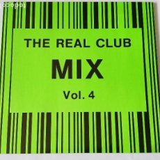 Discos de vinilo: VARIOUS - THE REAL CLUB MIX, VOL. 4 - 1989. Lote 128292843