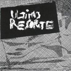Discos de vinilo: ULTIMO RESORTE ULTIMO RESORTE (SINGLE) . PUNK ROCK VULPES DESECHABLES LA UVI LARSEN. Lote 128294419