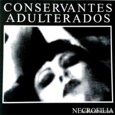 Discos de vinilo: CONSERVANTES ADULTERADOS NECROFILIA LP . PUNK ROCK ESKORBUTO LA UVI. Lote 128295255