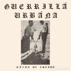 Discos de vinilo: GUERRILLA URBANA RAZÓN DE ESTADO LP . PUNK ROCK ESCORBUTO CRONICO CICATRIZ RIP. Lote 128296135