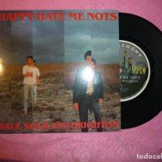 Discos de vinilo: HAPPY HATE ME NOTS SALT SOUR AND BRIGHTON 1987 SINGLE 7 MOD (EX-/EX-) R. Lote 128306251