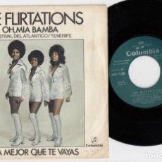 Discos de vinilo: THE FLIRTATIONS - OH MIA BAMBA - SINGLE DE VINILO ESPAÑOL. Lote 128339571