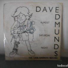 Discos de vinilo: DAVE EDMUNS - ES CASI SABADO NOCHE. Lote 128349035