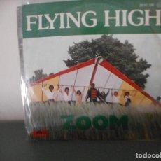 Discos de vinilo: ZOOM - FLYING HIGH. Lote 128350179