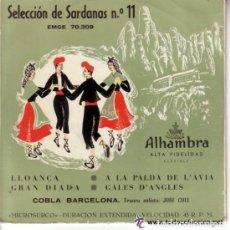 Discos de vinilo: COBLA BARCELONA - SELECCION DE SARDANAS 11 - LLOANÇA + 3 TEMAS - EP ALHAMBRA EMGE 70309. Lote 128360507