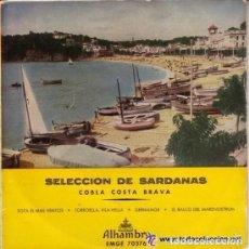 Discos de vinilo: COBLA COSTA BRAVA - SELECCIÓN DE SARDANAS - SOTA EL MAS VENTÓS + 3 TEMAS - EP ALHAMBRA EMGE 70376. Lote 128361159