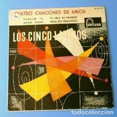 Discos de vinilo: LOS CINCO LATINOS (EP. 1959) DIMELO TU - AMOR, AMOR - TU ERES MI DESTINO - LOS 5 LATINOS. Lote 128366531