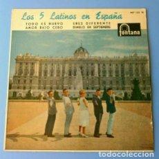 Discos de vinilo: LOS CINCO LATINOS (EP. 1960) TODO ES NUEVO - ERES DIFERENTE - AMOR BAJO CERO - DIMELO EN SEPTIEMBRE. Lote 128367283