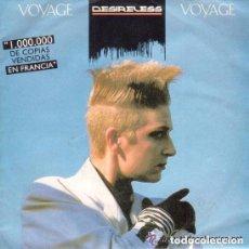 Discos de vinilo: DESIRELESS - VOYAGE VOYAGE - SINGLE SPAIN 1988. Lote 128368451