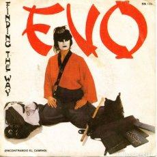 Discos de vinilo: EVO / ENCONTRANDO EL CAMINO + VERSION INSTRUMENTAL (SINGLE PROMO 1984). Lote 128370627