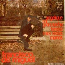 Discos de vinilo: FRANCISCO DE MIGUEL / ANGELIQUE / TERESA + 2 (EP 1966). Lote 128371875