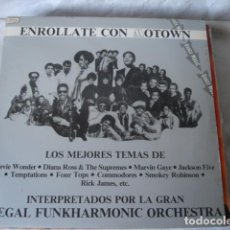 Discos de vinilo: REGAL FUNKHARMONIC ORCHESTRA ENROLLATE CON MOTOWN (STRUNG OUT ON MOTOWN) . Lote 128376079