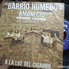 Discos de vinilo: SINGLE BARRIO HÚMEDO AMANECIÓ + 1 X FESTIVAL DEL MUNDO 1974 BUEN SONIDO. Lote 128377007