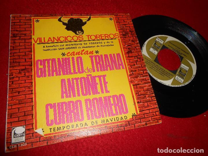 GITANILLO DE TRIANA+ATOÑETE+CURRO ROMERO VILLANCICOS TOREROS BALADA DE NAVIDAD/+1 7'' 1967 CEM (Música - Discos - Singles Vinilo - Flamenco, Canción española y Cuplé)