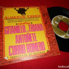 Discos de vinilo: GITANILLO DE TRIANA+ATOÑETE+CURRO ROMERO VILLANCICOS TOREROS BALADA DE NAVIDAD/+1 7'' 1967 CEM. Lote 128390591