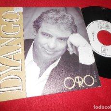 Discos de vinilo: DYANGO ORO 7'' 1989 EMI PROMO DOBLE CARA. Lote 128391023