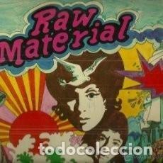 Discos de vinilo: RAW MATERIAL PRIMERA EDICIÓN ESPAÑOLA 1971 DISCO NUEVO CARPETA CON ESPARADRAPO RECORTADA EN EL LATE. Lote 128394499